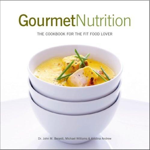 Gourmet Nutrition by John Berardi